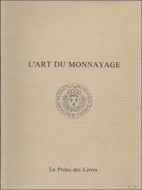 LE NOIR. - ART DU MONNAYAGE.