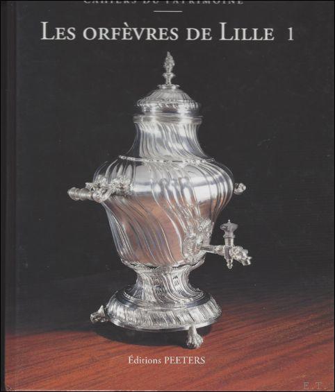 CARTIER Nicole - Orfèvres de Lille I et II. 2 volumes.