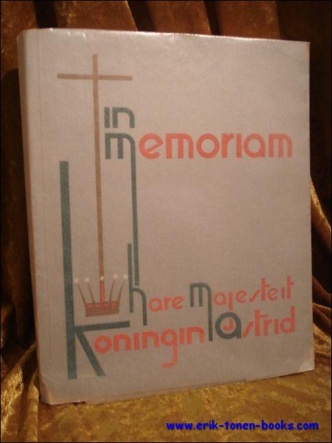 een zuster van het h.graf te turnhout - IN MEMORIAM HARE MAJESTEIT KONINGIN ASTRID.
