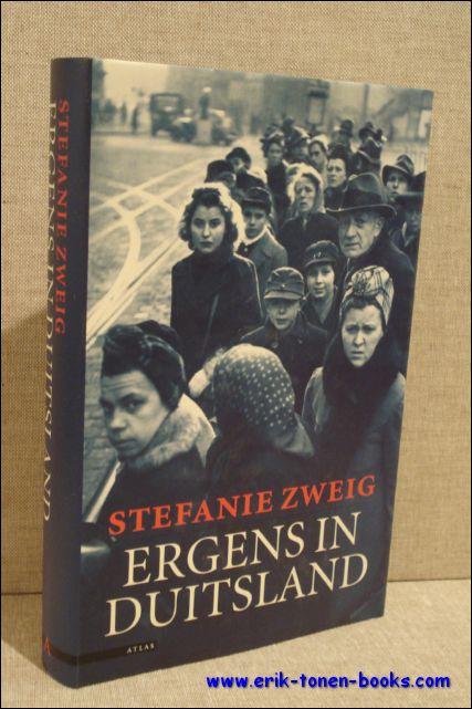ZWEIG, Stefanie; - ERGENS IN DUITSLAND,