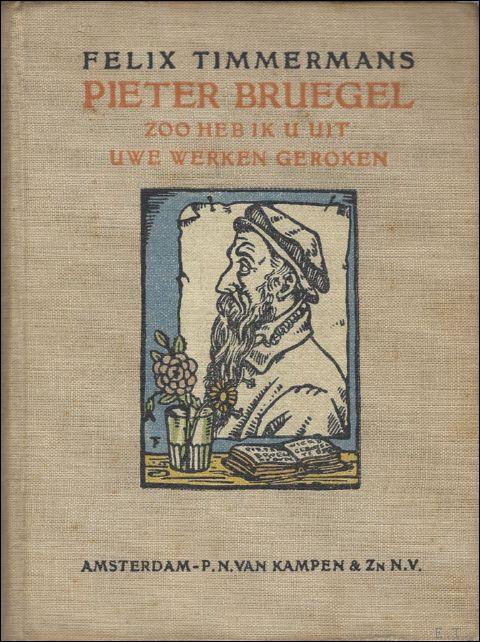 PIETER BRUEGEL. ZOO HEB IK ...