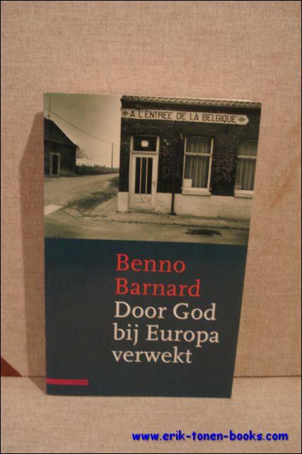 BARNARD, Benno; - DOOR GOD BIJ EUROPA