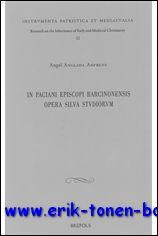 A. Anglada - Anfruns; - In Paciani episcopi Barcinonensis opera silva studiorum,
