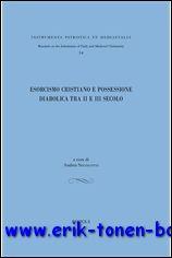 A. Nicolotti; - Esorcismo cristiano e possessione diabolica tra II e III secolo ,