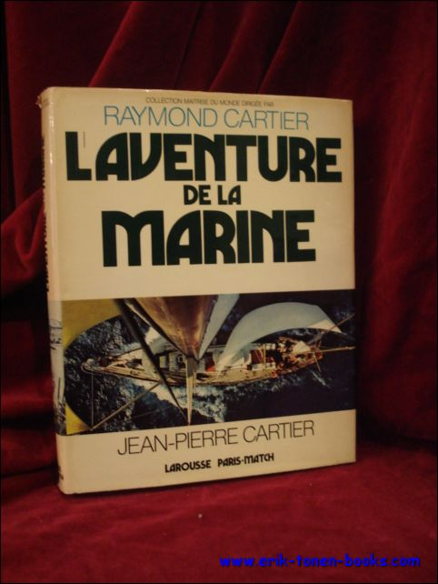 Cartier, Jean - Pierre; - aventure de la marine,