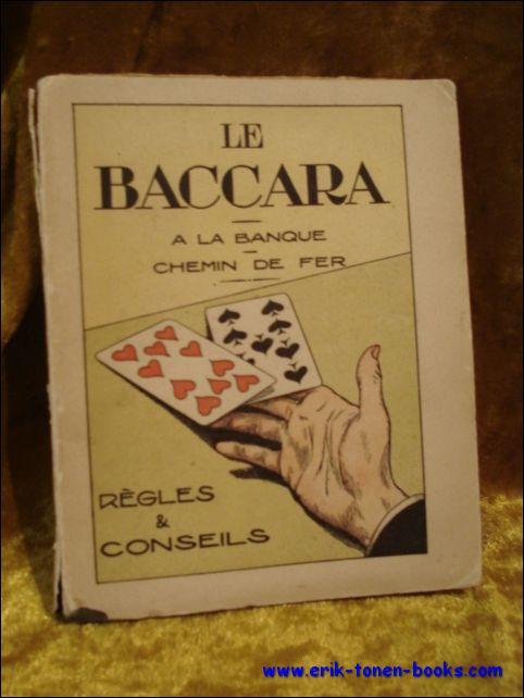 Huitte, G. - Baccara. Règles et conseils.
