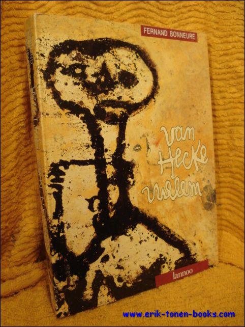Bonneure, Fernand. - VAN HECKE WILLEM, monografie.