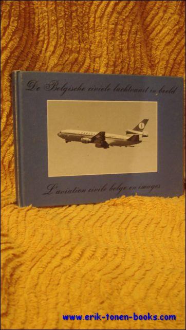 Andre ver Elst. - Belgische civiele luchtvaart in beeld. L'aviation civile belge en images.