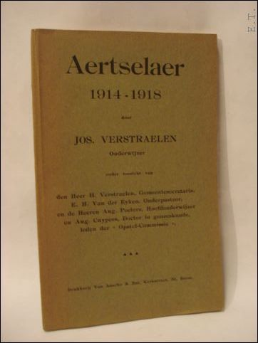 Jos. Verstraelen. - Aertselaer 1914-1918.